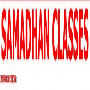 Quality Coaching and Samadhan Classes